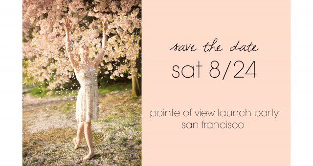 Save the Date | Pointe of View Launch Party