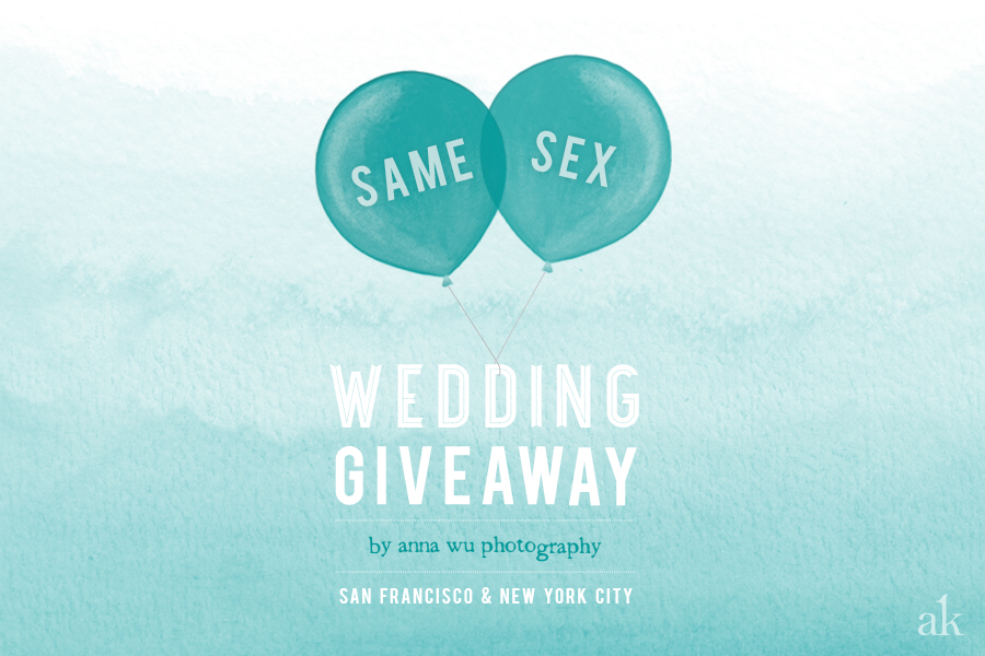 2014 Same Sex Wedding Giveaway by Anna Wu Photography | San Francisco & New York City